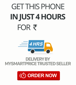 Get this phone in just 4 hours! Delivery by MySmartPrice Trusted Seller. Order Now!